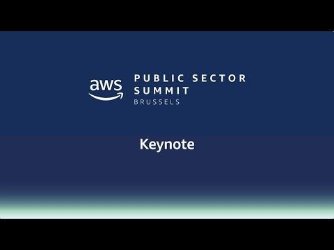 AWS Public Sector Summit Brussels 2018: Keynote