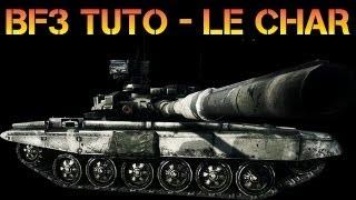 Battlefield 3 : Tuto - Le char : Conseils pour bien débuter en Char  - TheDante