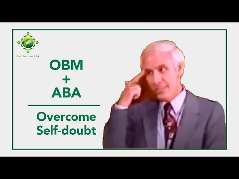 OBM and ABA - Indecision Inhibits Adventure - Overcome Self-Doubt