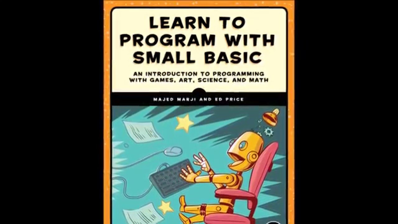 Learn to Program with Small Basic | No Starch Press