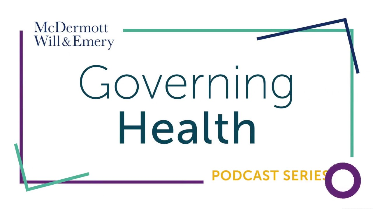 governing health podcast series health industry job market an governing health podcast series health industry job market an economic update for the board