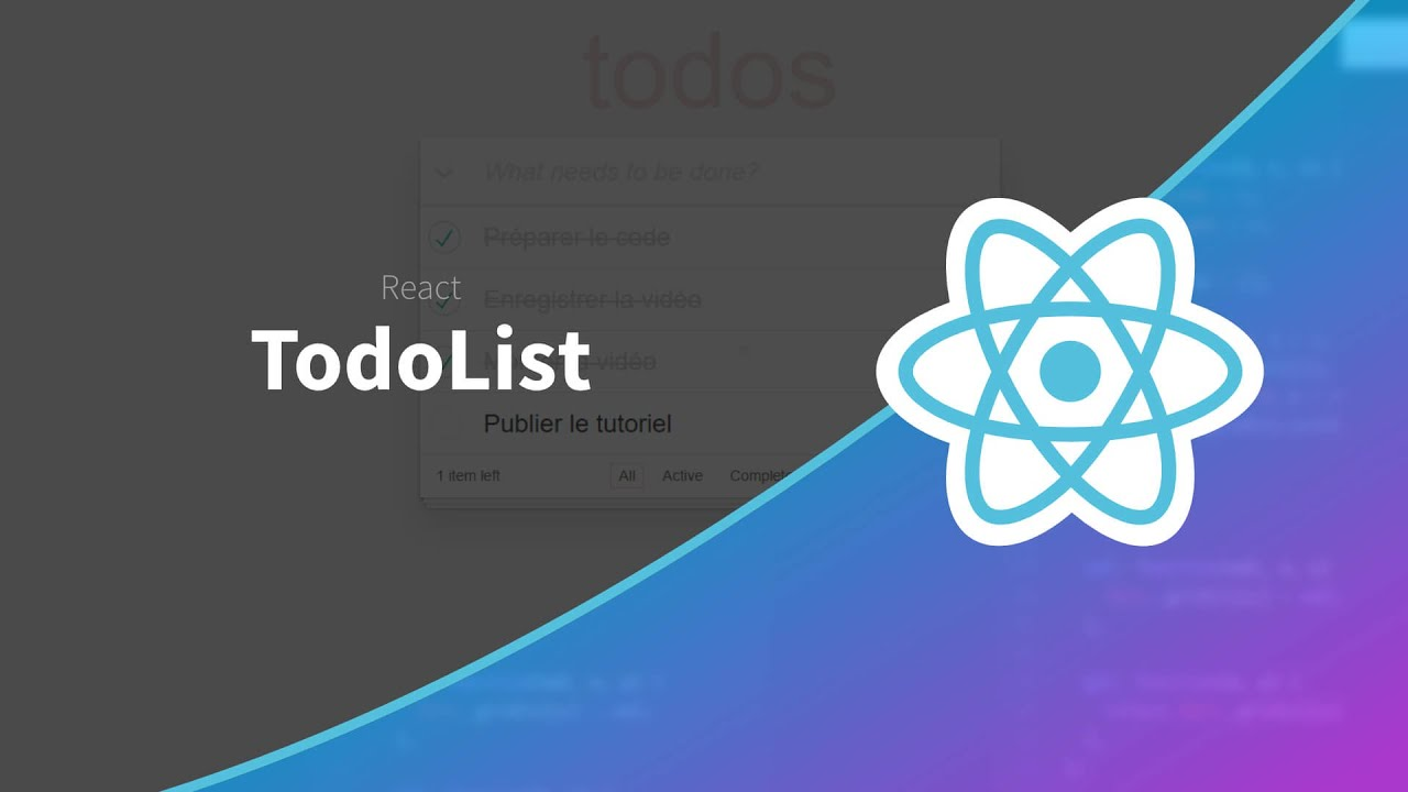 Tutoriel ReactJS : React par la pratique : Todolist