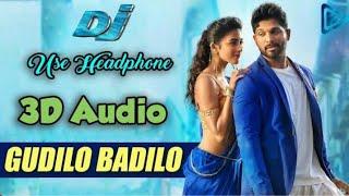 Gudilo Badilo Madilo - DJ 3D Audio song || (Use Earphones) || Allu Arjun || Pooja Hegde || DSP