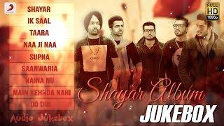 Shayar Album Audio Jukebox | Jaani , B Praak , Jassie Gill , Ammy Virk , Harrdy Sandhu