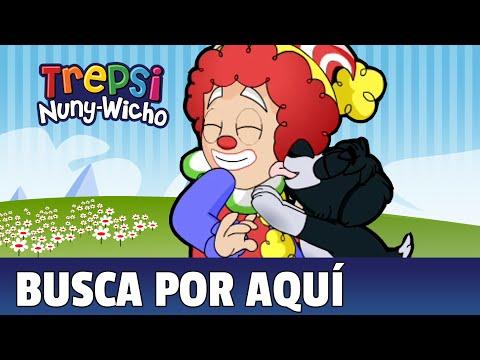 Busca Por Aquí - Trepsi El Payaso