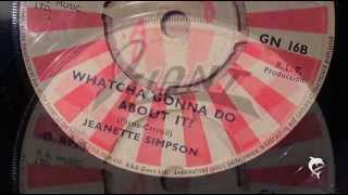 Jeanette Simpson - Whatcha Gonna Do About It? (1968)