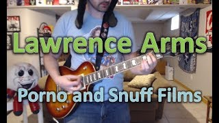 Lawrence Arms - Porno And Snuff Films (Guitar Tab + Cover)
