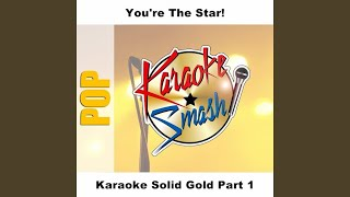 Used Ta Be My Girl (karaoke-Version) As Made Famous By: The O
