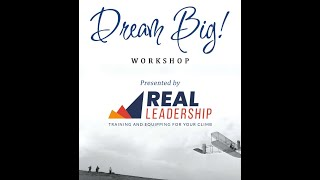 DREAM BIG Workshop Open Video