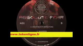 Absolute Fear 01 - Deathcut + Kandys + Mental Process + Dr Mad + Steeweets