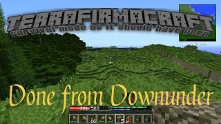 TerraFirmaCraft | Done from Downunder 03 - A Place to call Home