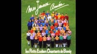 Mes Jeunes Années (Version Album) - Les Petits Ecoliers Chantants de Bondy