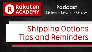 Rakuten UK Podcast: Shipping Options
