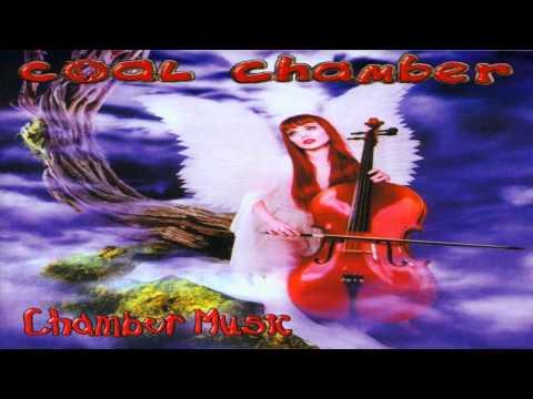 Coal Chamber - Chamber Music [HD Remastered]