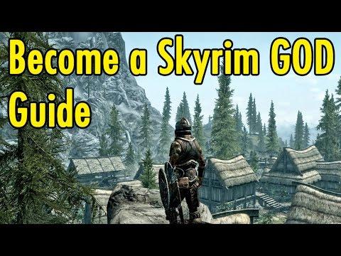 Become a Skyrim GOD Guide