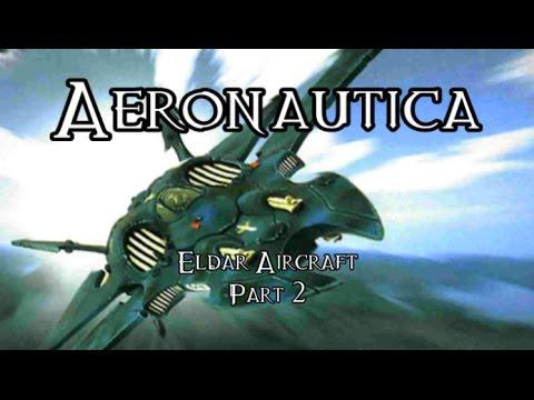 Aeronautica: Eldar Aircraft - Part 2