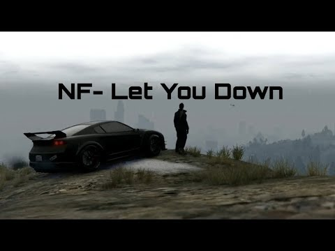 NF- Let You Down Music Video (GTA V)