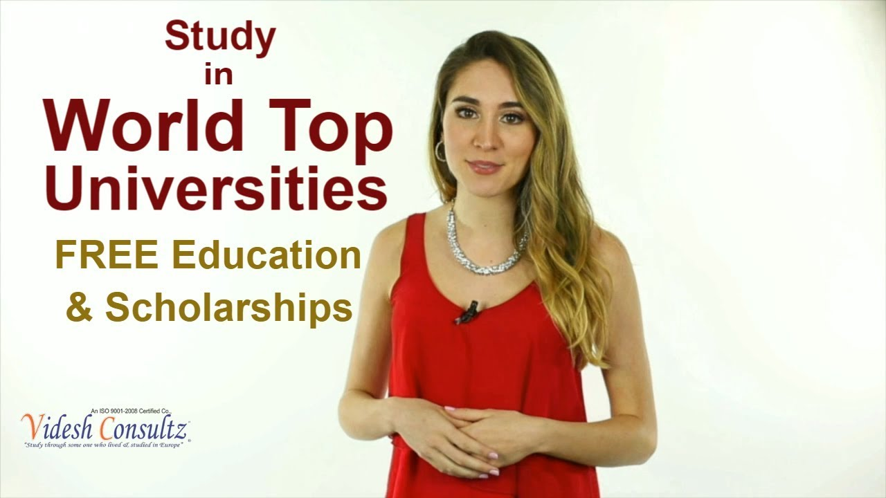 International Scholarships For Women Top Universities >> Free Education In European Universities Videsh Consultz Best Study Abroad Consultancy