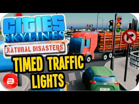 Cities Skylines ▶TM:PE Timed Traffic Lights!◀ #15 Cities: Skylines Green Cities Natural Disasters