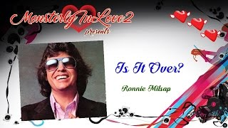 Ronnie Milsap - Is It Over?