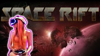 Space Rift: Episode 1 Gameplay Part 1 (PS4 VR) w/ Commentary