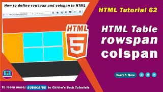 HTML video tutorial - 62 - html table rowspan and table colspan attribute
