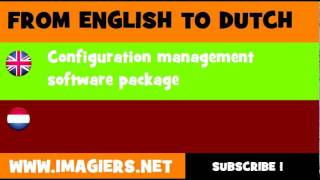 NEDERLANDS = ENGELS = Software voor configuratiemanagement