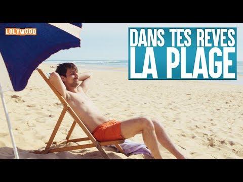 Dans Tes Rêves : La plage