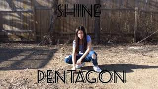 [1theK Dance Cover Contest] Pentagon - Shine