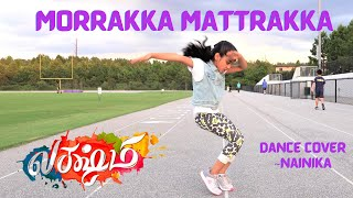 Morrakka (Tamil) | Dance cover | Lakshmi Movie | Prabhu Deva, Aishwarya , Ditya | Vijay | Sam CS