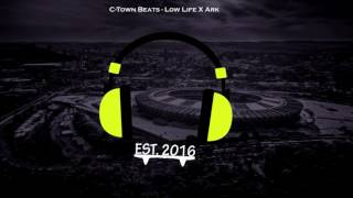Download C-town Beats- Low Life X Ark MP3 song and Music Video