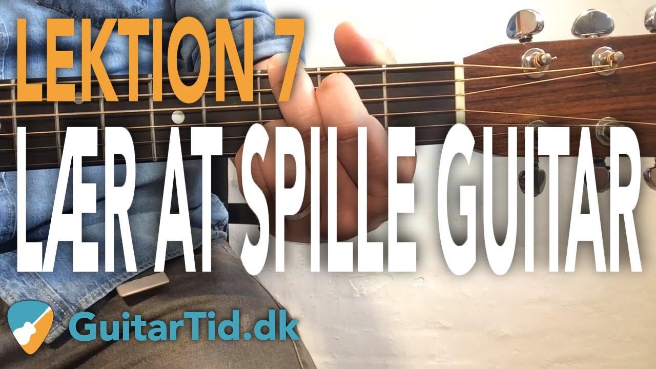 Lær at spille guitar - Lektion 7 (Em7 & G & C(add9) akkord + Strumming/Rytmer + Solo)