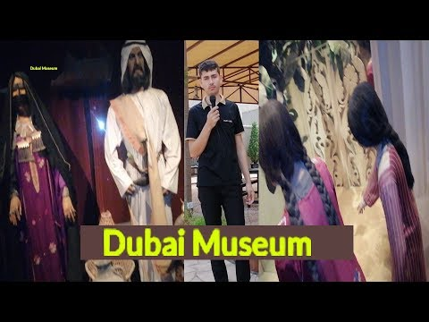 Dubai Museum – Tours, tickets and activities || Raza Sunny || Poshto