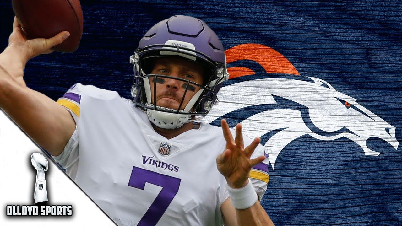 huge discount 60b6e 55623 Denver Broncos Interested In Signing Case Keenum!!! Does Keenum Improve The  Broncos?   NFL News
