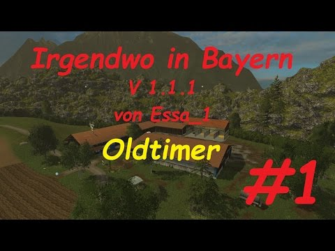 LS 15 Irgendwo in Bayern Map Oldtimer #1 [german/deutsch]