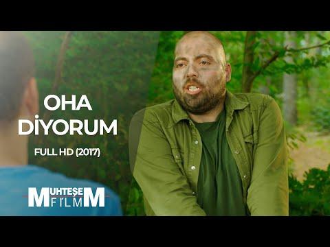 OHA Diyorum (2017 - Full HD)
