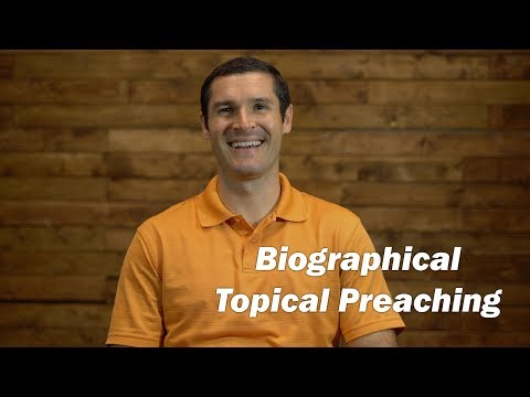 Download Youtube: Biographical Topical Preaching