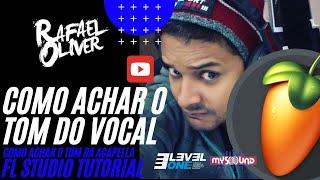 COMO ACHAR O TOM DO VOCAL | FL STUDIO TUTORIAL