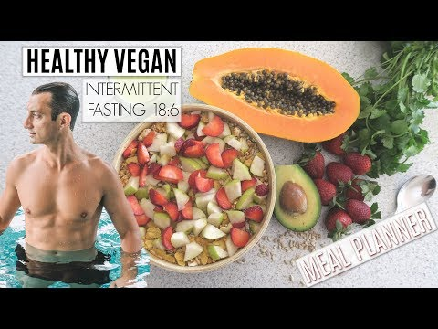 HEALTHY VEGAN INTERMITTENT FASTING | PLANT-BASED PLAN