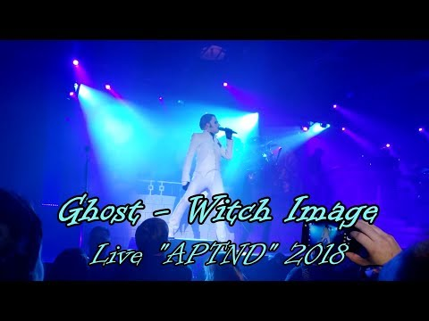 """Ghost - Witch Image """"Live APTND 2018"""" (Multicam + great audio) (Final Version)"""