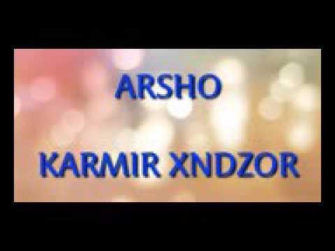 Arsho-karmir Xndzor 2017 New Hit(Արշո կարմիր խնձոր)