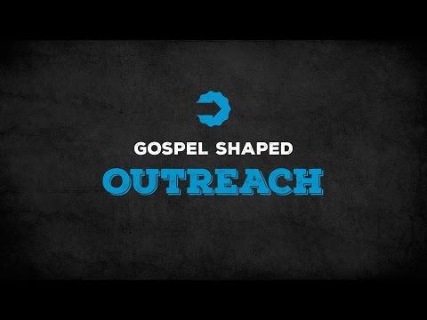 Gospel Shaped Outreach Official Trailer
