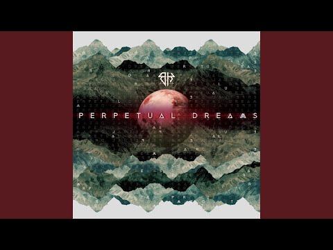 Perpetual Dreams