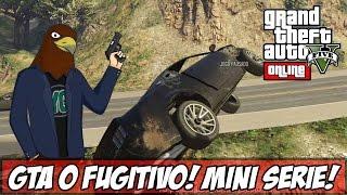 GTA V -  O Fugitivo!! Nova Mini Série! (Ps4)