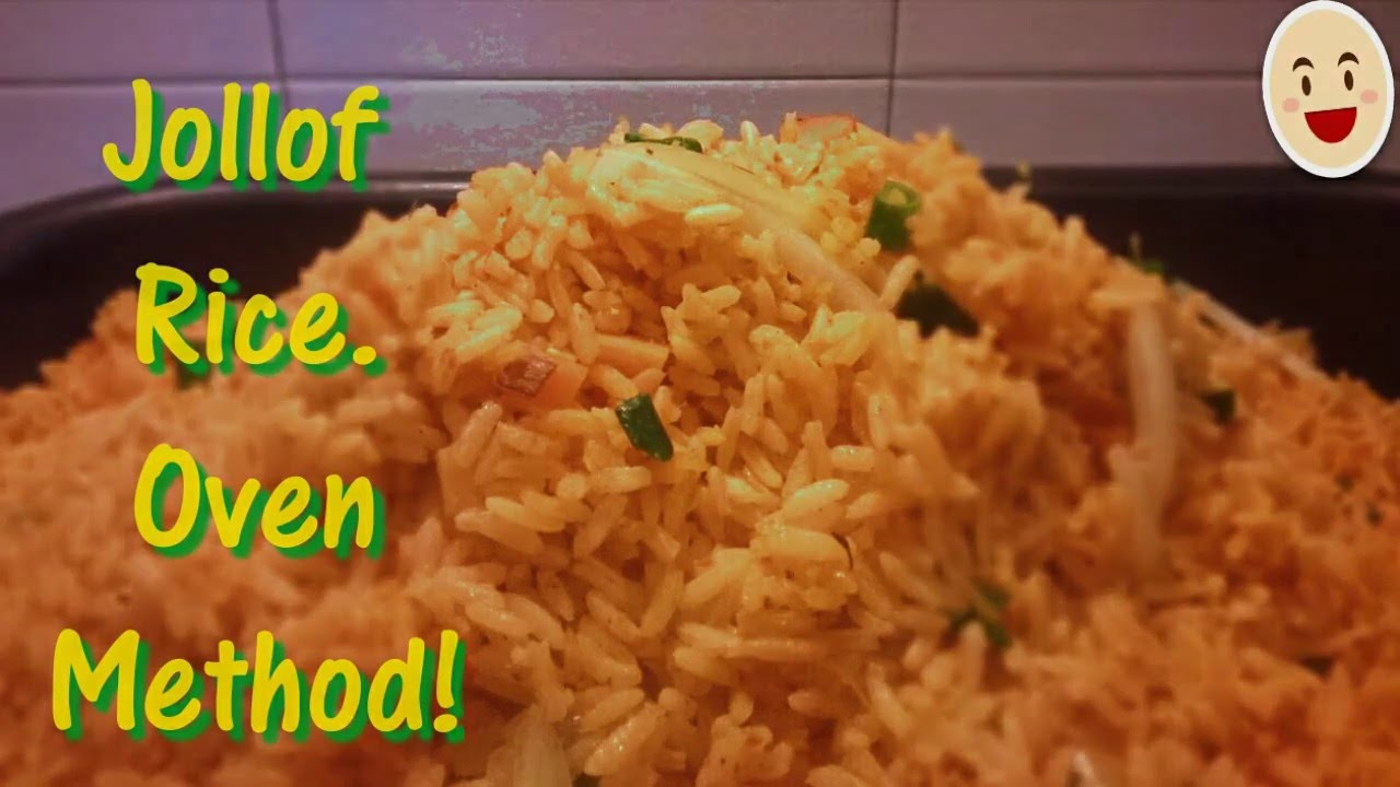 How To Cook Jollof Rice Oven Method!