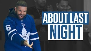 Did Drake Curse The Toronto Maple Leafs In Game 4? | About Last Night