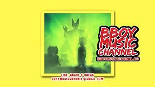Dragon Ball Z - The Cell Game (M711) - DJ Herax | Bboy Music Channel 2021