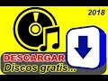 DESCARGAR DISCOS GRATIS 2018