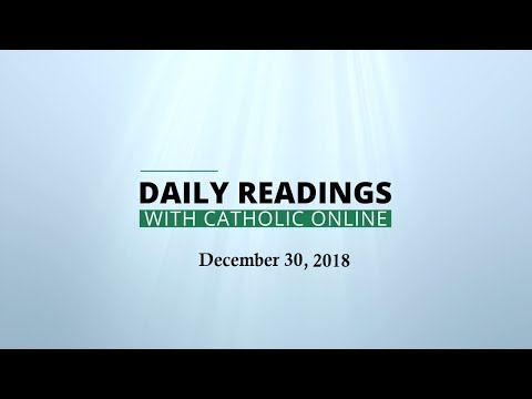 Daily Reading for Sunday, December 30th, 2018 - Bible