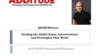 Healing the ADHD Brain with Dr. Daniel Amen
